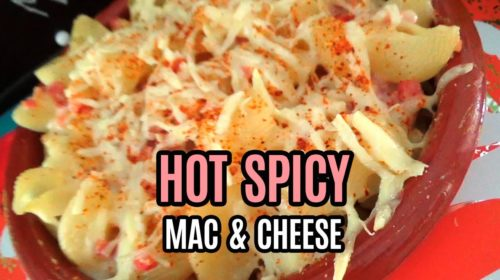 HOT SPICY MAC & CHEESE